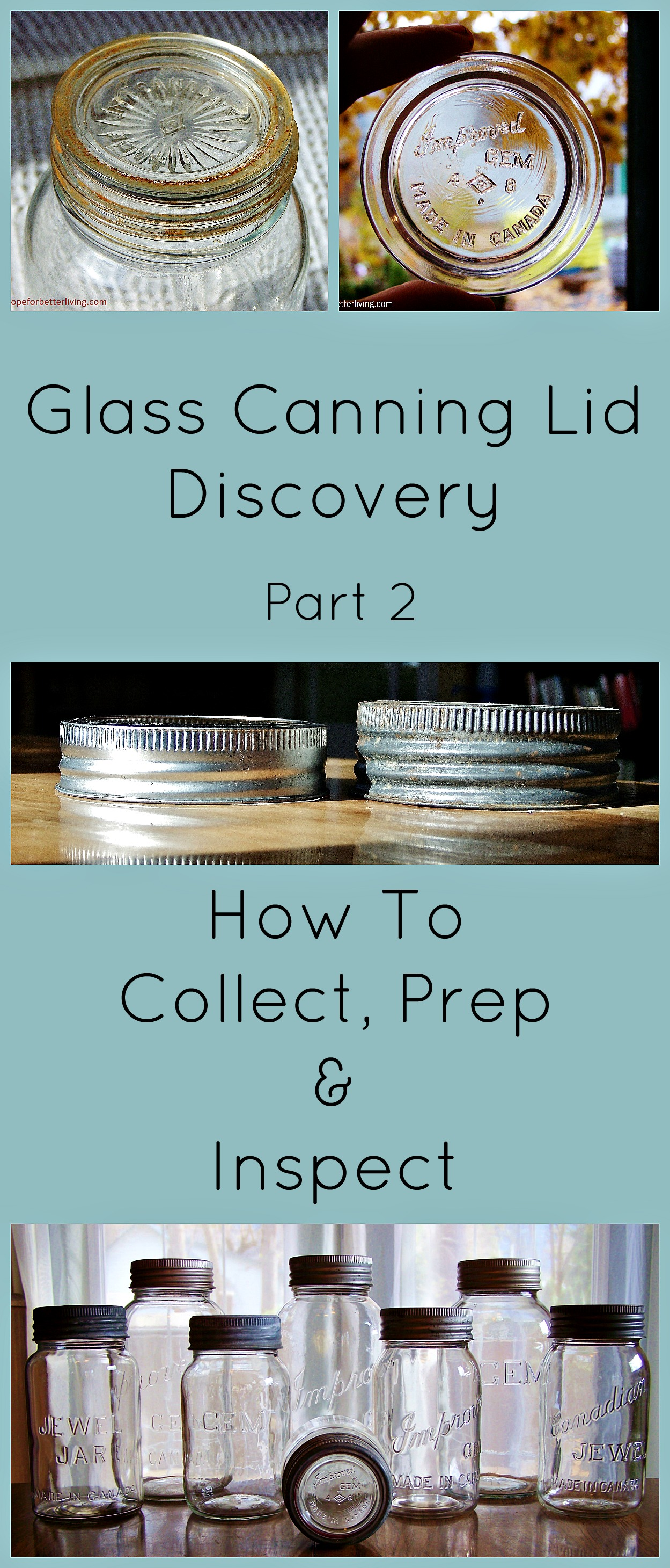 Glass Canning Lid Discovery: Part 2-How to Collect, Inspect & Prep