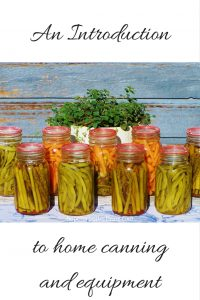 Home canning & equipment