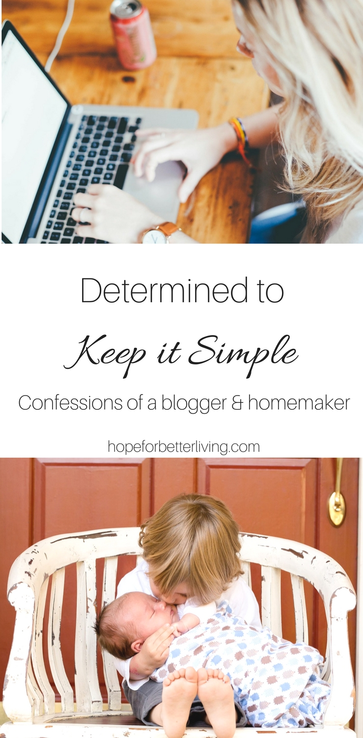It's easy to get sucked into the blogging world! And I don't want to live with regrets. Determined to keep it simple, I am!
