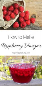 Learn how to make raspberry vinegar for your kitchen pantry!