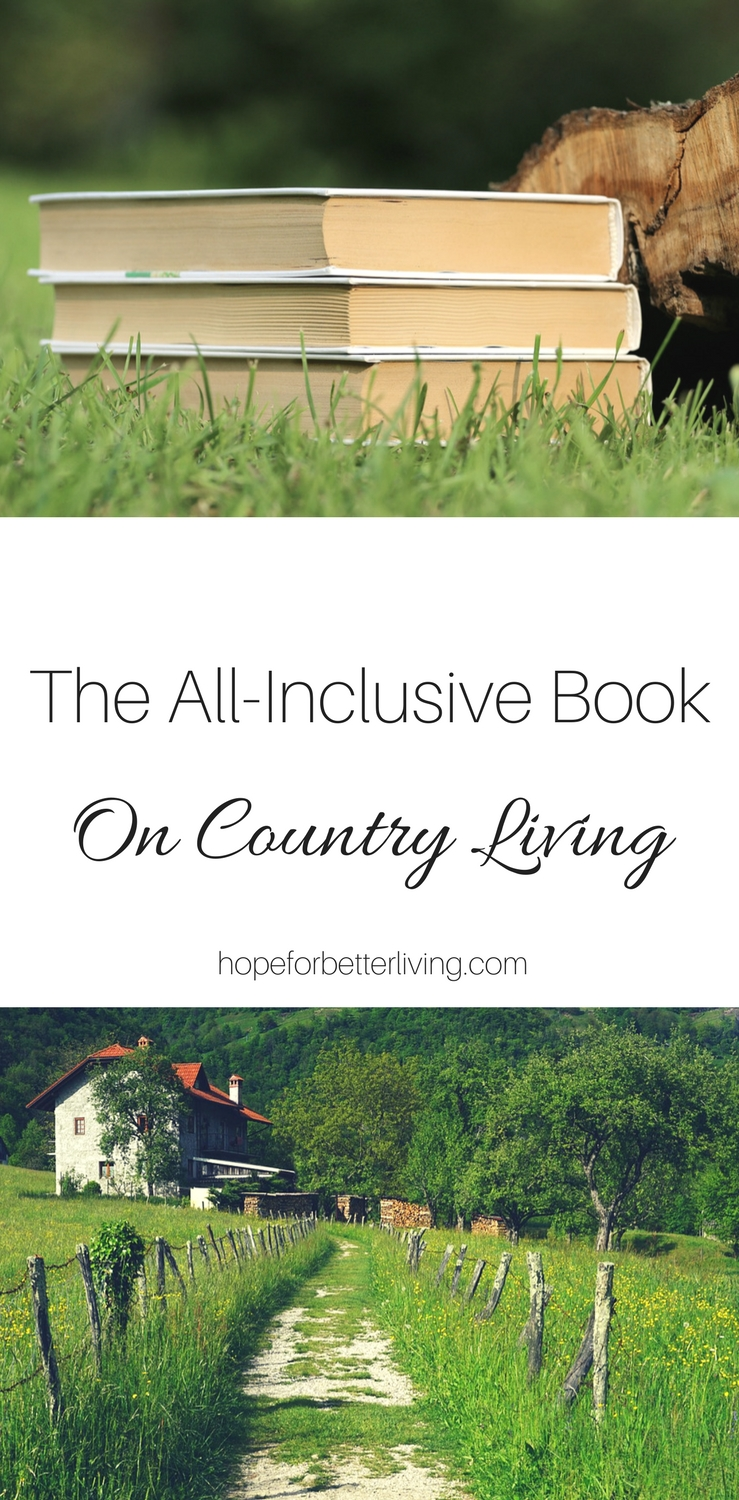 Want the best, most thorough book on country living? Here's a review on one of the best!