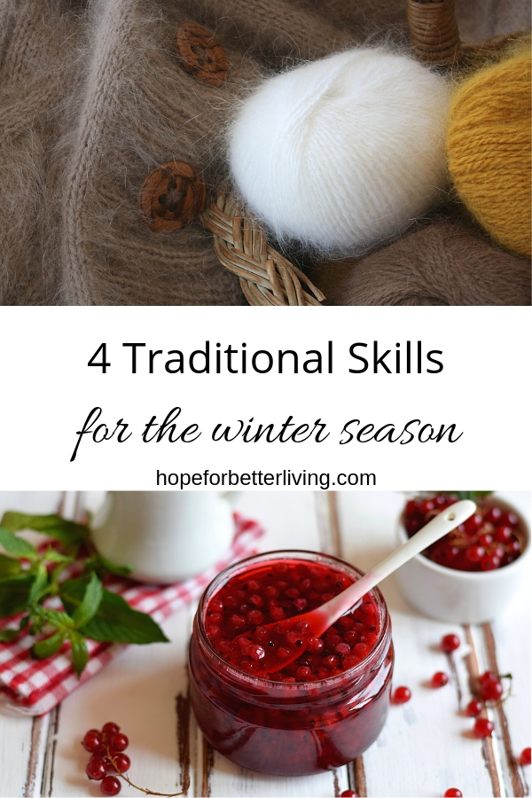 4 Traditional Skills for the Winter Season