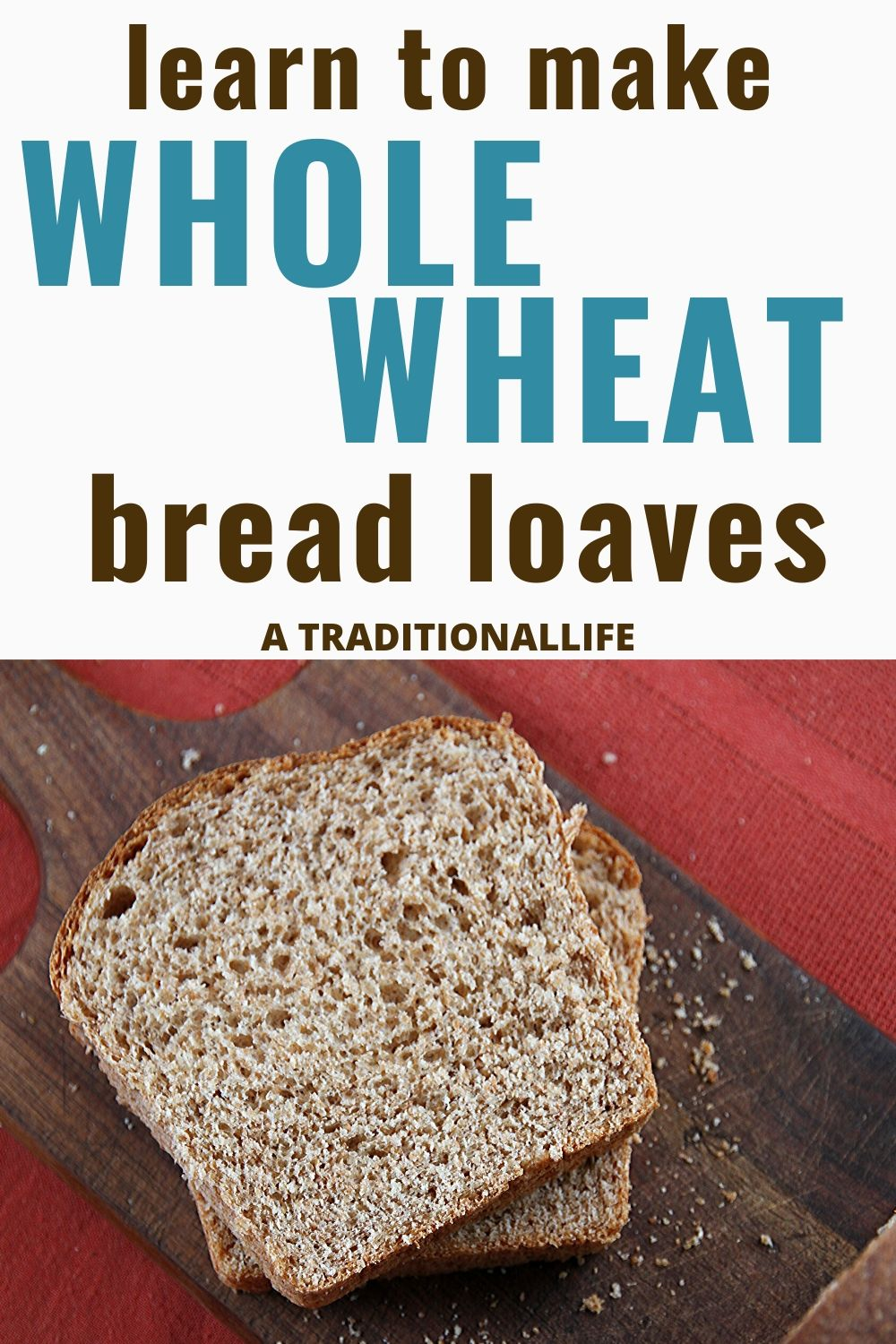 Make whole wheat bread by following this recipe