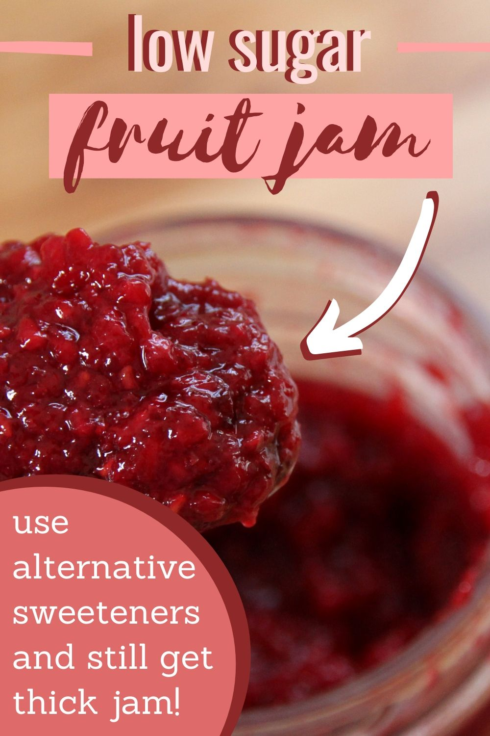Make a thick, low sugar berry jam for canning!