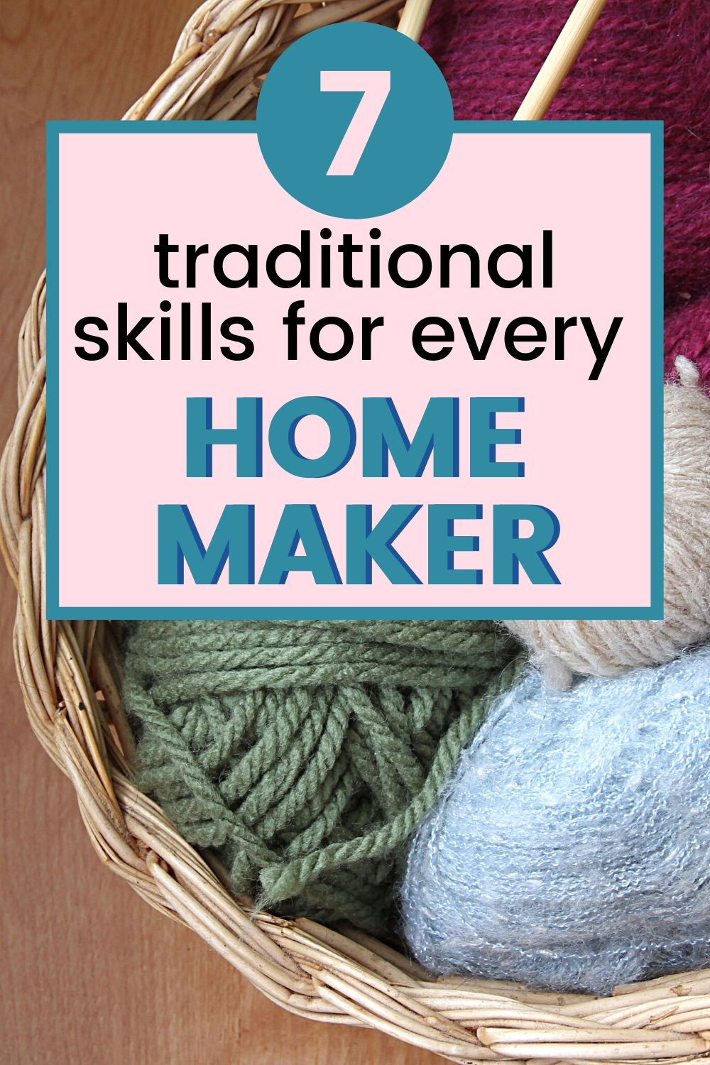 Become a better homemaker by learning these 7 skills!